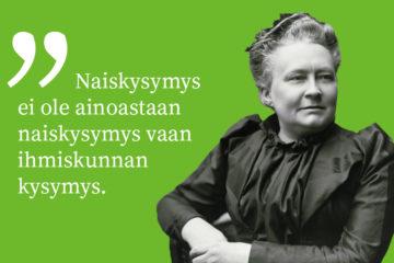 """Minna Canthin kuva ja sitaatti """"Naiskysymys ei ole ainoastaan naiskysymys vaan ihmiskunnan kysymys."""""""